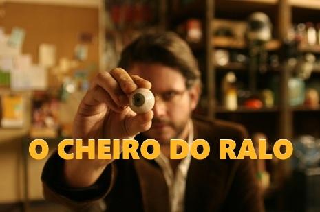 O-CHEIRO-DO-RALO